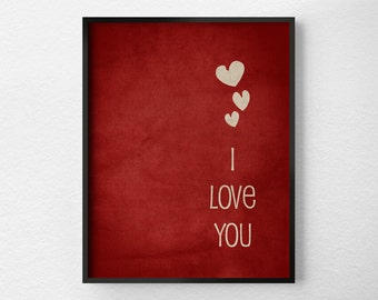 I Love You Print, Typography Poster, Wall Art, Valentines Day Decor, Anniversary Gift, Red and White, Inspirational Print, 0106