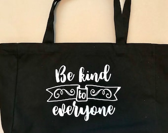 """New Black Canvas tote bag with """"Be Kind to Everyone"""" in white glitter HTV"""