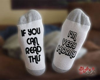 I'm Very Horny Socks, If You Can Read This, Gift For Him, Gift For Her