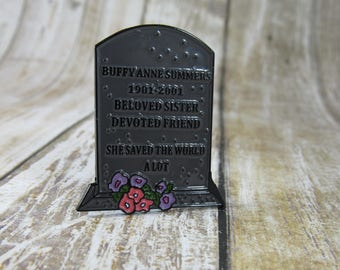 Buffy Summers Grave Stone Pin