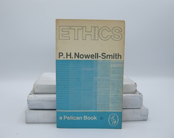 Ethics by P. H. Nowell-Smith (Vintage, Pelican)