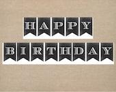Instant Download Happy Birthday Chalkboard Banner Decorations Black White Rustic Printable Digital PDF Vintage Party DIY