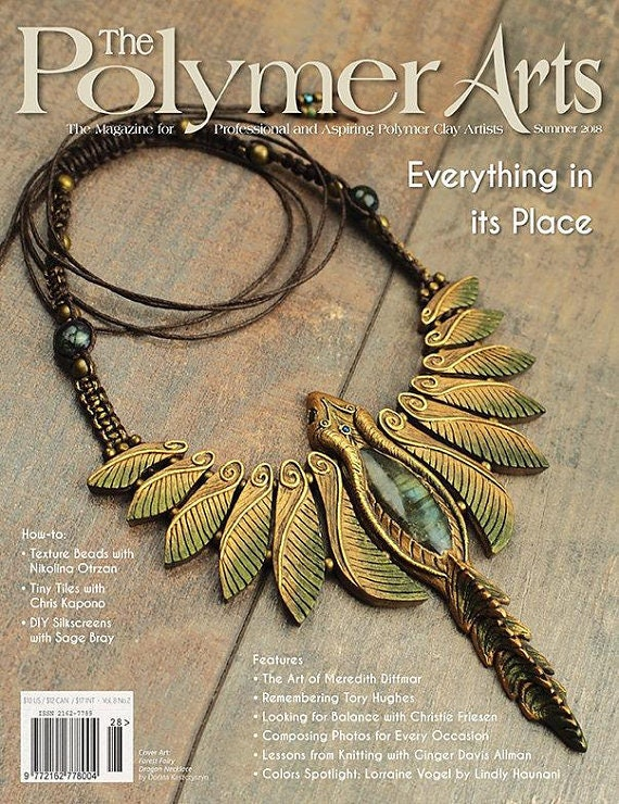 "The Polymer Arts, Summer 2018, ""Everthing in its place"" The Polymer Arts Magazine for professional and aspiring polymer clay artist"