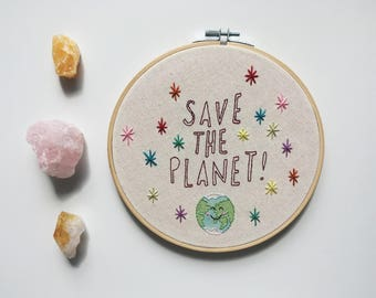 Save The Planet 8 inch Embroidery Hoop