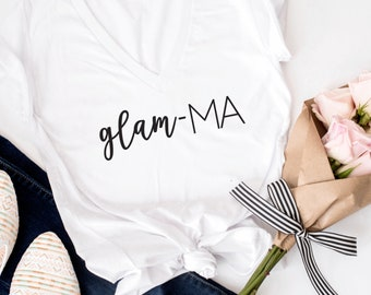 Glam-Ma. Glam-ma tshirt. Glam-ma Shirt, Gift for Grandma, glamma gift. New Grandma gift, Mother's Day Gift, Mother Day, Grandma mothers day