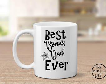 Bonus Dad mug, Best Dad mug, Father's Day gift, quote mug, gift for him, coffee lover gift, step dad gift, best step dad mug