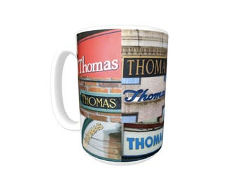 Personalized Coffee Mug featuring the name THOMAS in photos of signs; Ceramic mug; Unique gift; Coffee cup; Birthday gift; Coffee lover