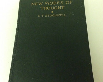 Vintage New Modes Of Thought C.T. Stockwell Book - 1901 Hardback