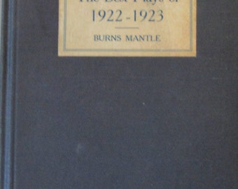 Best Plays of 1922-1923 Author Burns Mantle-Second Printing 1923