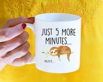 Just 5 More Minutes, Sloth, Coffee Mug, Sloth Gift, Cute Sloth, Sloths, Sloth Mug, Funny Sloth, Funny Coffee Mug, Gift For Her, Mug For Her