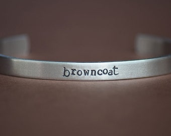 BROWNCOAT - Serenity Inspired Aluminum Bracelet Cuff - Hand Stamped