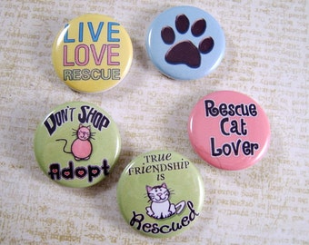 """Rescue Cat Pins, Rescue Cat Magnets, Fundraiser Item, Adopt,  Available in 1"""" Flats, Hollows, Cabs, 12 ct."""