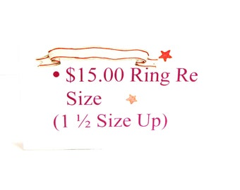Michaelangelas, ring re size, jewelry re size up or down, ( 1 1/2  )
