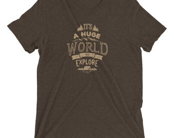 It's a Huge World Go Explore Premium T-Shirt