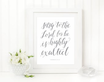 Sing to the Lord Hand Lettered Art Print, Exodus Scripture Print, Inspirational Art, 8 x 10 Art Print