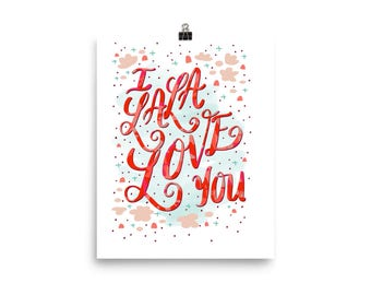 I la la love you wall art nursery decor Photo paper poster quote pink