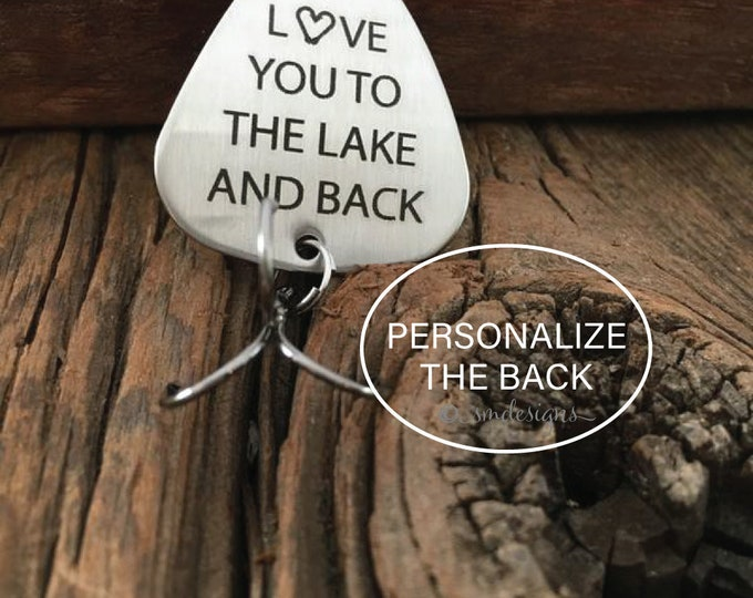 I Love You to the Lake and Back Fishing Lure