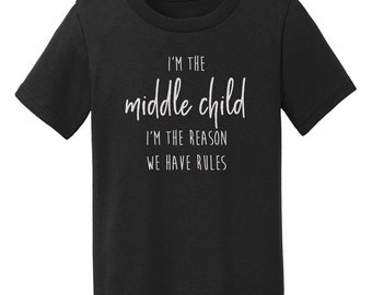 Sibling Birth Order Toddler T-Shirt | Youngest Child Middle Child Oldest Child