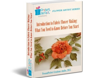 Fabric flower tutorial, ebook, flower making, flower iron, introductory ebook, flower making, diy fabric flowers ebook, how to make flowers