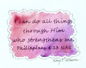 Scripture Card - Philippians 4:13 Original hand-painted, signed.  Free shipping