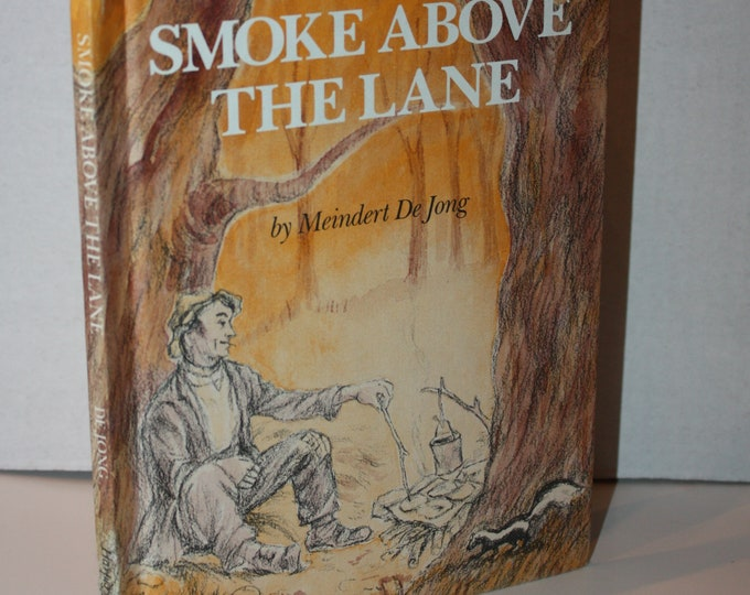 Smoke Above The Lane by Meindert De Jong 1970's HC Weekly Reader Books