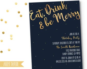 Christmas Party Invitation, Christmas Party Invites, Holiday Party Invites, Christmas Party Printable, Faux Gold Foil, Eat Drink Be Merry