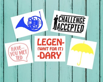 How I Met Your Mother Decal - Blue French Horn - Challenge Accepted - Yellow Umbrella - Legendary - Have You Met Ted | HIMYM Car Decals