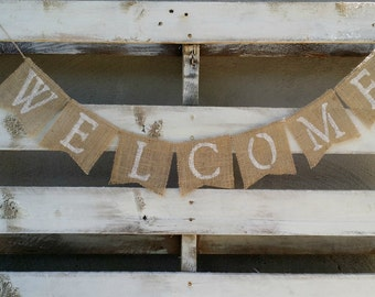 Burlap Welcome Banner, Welcome Sign, Rustic Wedding Decor, Welcome Garland,