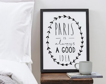 A4 Paris Print - Audrey Hepburn Quote - Paris is always a good idea - Paris Art - Paris poster - Paris Wall Art - Parisian decor