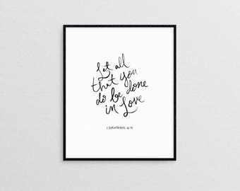 Let all that you do be done in love  1 Corinthians 16:14  |   modern minimal christian art print