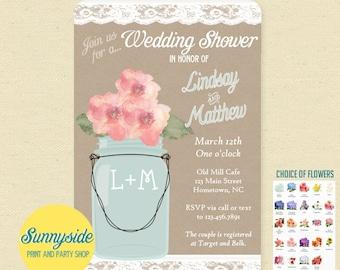YOU CHOOSE FLOWER! Couples Wedding Shower Invitation, Burlap & Lace Co-ed Bridal Invite with Mason Jar, printable