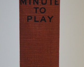 One Minute to Play - Harold M. Sherman - 1926