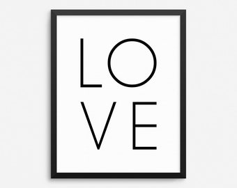 Love Print, Love Sign, Love Quotes, Modern Love, Typography Print, Typography Wall Art, Modern Wall Art, Modern Wall Decor