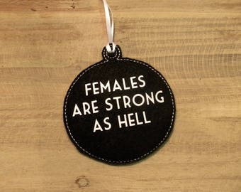 Unbreakable Kimmy Schmidt Ornament Females are Strong as Hell Theme Song