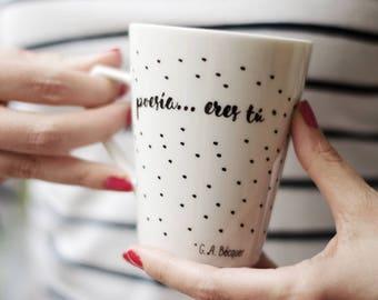 Romantic mug   Poetry mug   Bécquer   Poetry… is you     Gift for Her   Gift for Him  Mug with sayings   Porcelain mug    Poetry lover