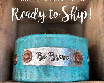 Ready to Ship Cuff - Be Brave - Love Squared Designs