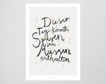 Dieser Tag / Quote, Nuts, Must, Fine Art-Print, Wall-Art, Minimal Poster Art, Typography Art, Premium Poster, Kunstdruck Poster