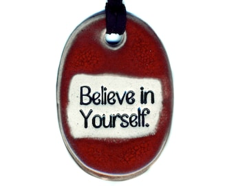 Believe in Yourself Necklace in Red