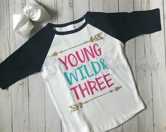 3rd birthday shirt girl Girl's 3rd Birthday shirt Young Wild Three Birthday shirt