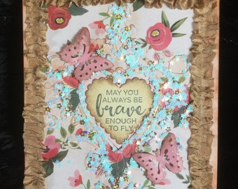 Card shabby card may you always be brave enough to fly