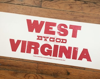 WEST VIRGINIA Letterpress Poster WV sign decor Mountaineers I love Mountains West by God Virginia West Virginia mountain art Rustic sign