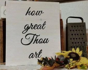 How Great Thou Art sign, Inspirational Sign, Wooden Sign, Wall Hanging, Distressed Sign, God is Great Sign, Home Decor, Living Room Sign