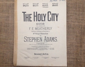 Vintage Sheet Music, The Holy City, Song by F.E.Weatherly and Stephen Adams original copyright 1892 renewed 1920. For Piano