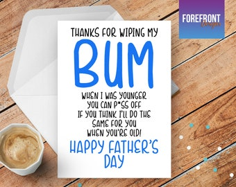 Personalised RUDE 'BUM'  father's day DAD greeting card - any occasion or event/father/daddy/dad/fathers day gift idea/funny/spoof birthday