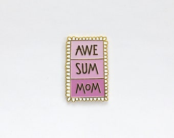 Awesome Mom Enamel Pin - Best Mom Pin - Mother's Day Pin - #1 Mom - gift for Mom - Mother's Day gift - Grandmother
