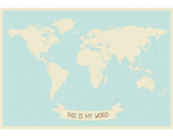 World Map Poster Print, This Is My World Map Print, Nursery map Print, World Map Wall Art, World Map Print