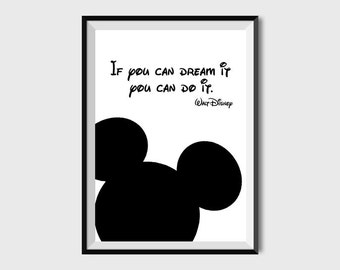 If You Can Dream It You Can Do It Motivational Print Walt Disney Quote Black and White Printable Poster Nursery Mickey mouse Room Decor