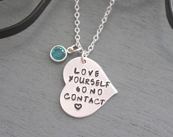 Love Yourself Necklace, No contact Necklace, Narcissistic Abuse Awareness, Narcissistic Abuse Survivor Gift, Empowering, Encouragement Gift