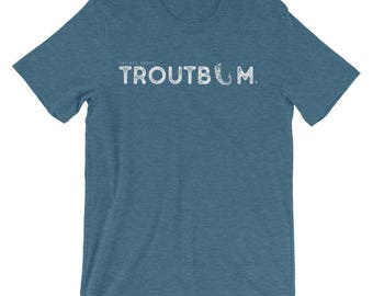 Troutbum Fly Fishing Shirt - Fishing T-Shirt - Gift For Him - Fly Fishing Lifestyle