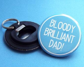Dad Christmas Gift, Bottle Opener Keyring, Dad Keyring, Gift for Dad